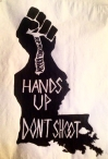 hands up, rip michael brown, screenprint